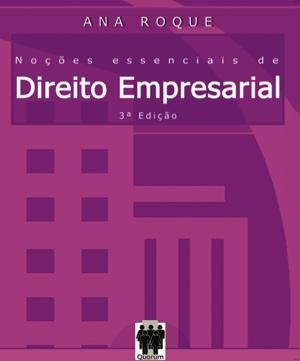 Noções Essenciais de Direito Empresarial